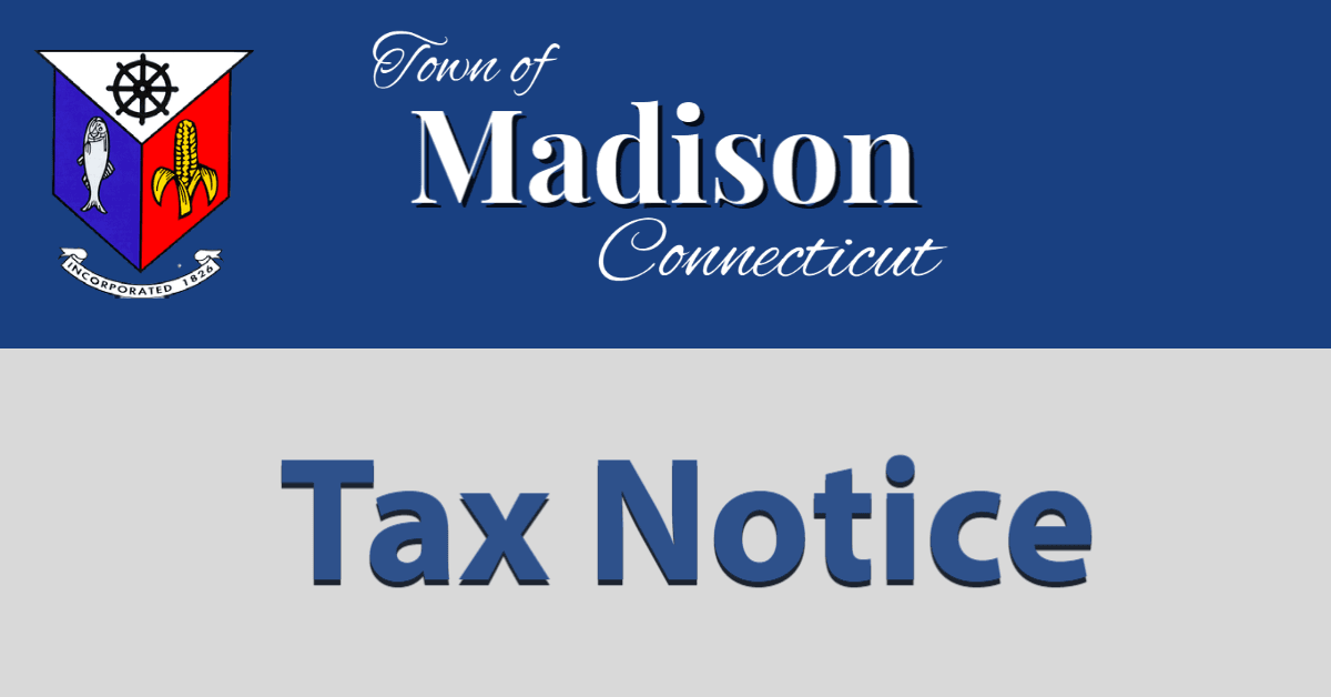 Tax Notice Town of Madison Connecticut